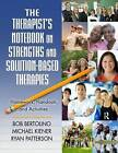 The Therapist's Notebook on Strengths and Solution-based Therapies by Ryan Patterson, Michael Kiener, Bob Bertolino (Paperback, 2009)