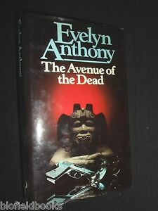 EVELYN-ANTHONY-The-Avenue-of-the-Dead-1981-1st-British-Thriller-Novel-Fiction