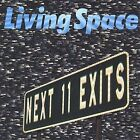 Next 11 Exits by Living Space (CD, Aug-2003, Living Space)
