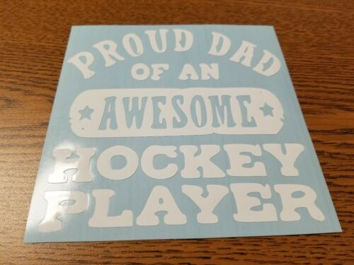 Window Toolbox Stickers #823 Proud Dad of an Awesome Hockey Player Sticker