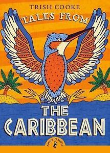 Tales-from-the-Caribbean-Puffin-Classics-by-Cooke-Trish-NEW-Book-FREE-amp-Fas