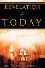 Revelation for Today by Telford Barrett (Paperback / softback, 2009)