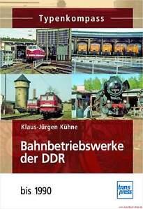 Fachbuch Bahnbetriebswerke der DDR bis 1990, Typenkompass mit vielen Bildern, DR - <span itemprop=availableAtOrFrom>Schlangen (bei Paderborn), Deutschland</span> - Widerrufsrecht für Verbraucher (Verbraucher ist jede natürliche Person, die ein Rechtsgeschäft zu Zwecken abschließt, die überwiegend weder Ihrer gewerblichen noch ihr - Schlangen (bei Paderborn), Deutschland