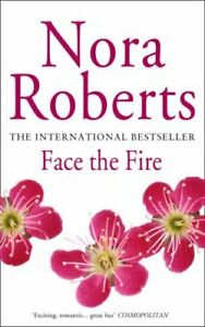 Face-the-Fire-Three-Sisters-Island-Trilogy-3-By-Nora-Roberts-9780749932985