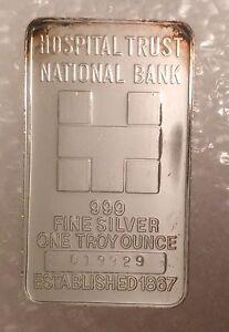 Hospital Trust National Bank 999 Silver Art Bar 1 Troy Oz