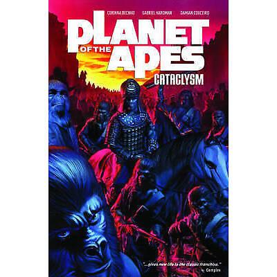 Planet of the Apes: Cataclysm Vol. 1, Damian Couceiro, Corinna Sarah Bechko, Daf
