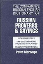 The Comparative Russian-English Dictionary of Russian Proverbs & Sayings With 5