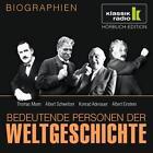 Bedeutende Personen der Weltgeschichte: Thomas Mann / Albert Schweitzer / Konrad Adenauer / Albert Einstein (2011)