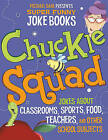 Chuckle Squad: Jokes about Classrooms, Sports, Food, Teachers, and Other School Subjects by Michael Dahl, Mark Ziegler, Mark Moore, Jill L Donahue (Hardback, 2010)