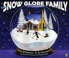 The Snow Globe Family by Jane O'Connor (Paperback / softback, 2008)