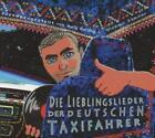Lieblingslieder Der Deutschen Taxifahrer von Russendisko Präsentiert (2013)