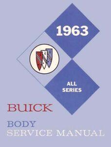 1963 Buick Body Service Shop Repair Manual Book Body Glass Seats Locks