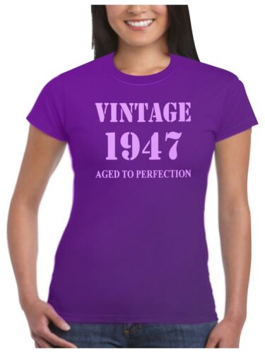 1947 T Shirt Birthday Present Vintage Born Age Womans Ladies 17 Sizes Available