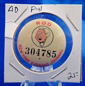 "New York Evening Journal Rod 304785 Advertising Pin Pinback Button 1 1/4"""