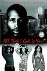 All That I Got Is You by Enrico Theoc (Paperback, 2008)