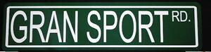 METAL STREET SIGN GRAN SPORT ROAD CORVETTE BUICK GS 350 455 STAGE 1 2 3 SKYLARK