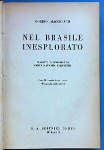 VIAGGI-G-MACCREAGH-NEL-BRASILE-INESPLORATO-16-TAVOLE-F-TESTO-ED-GENIO-L3222