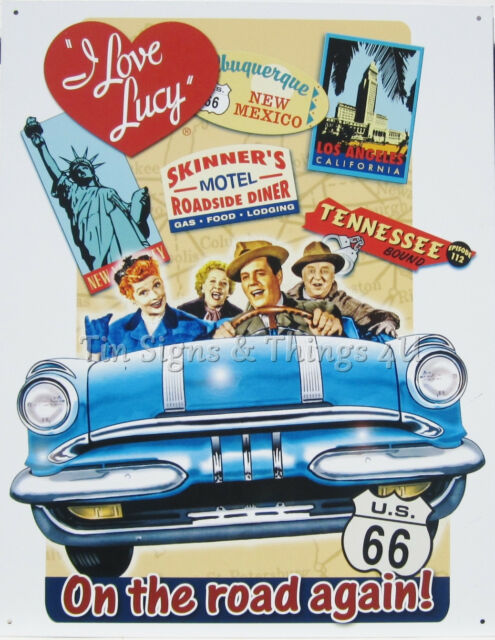 I Love Lucy Route 66 On The Road Again TIN SIGN trip poster vtg wall decor 1378