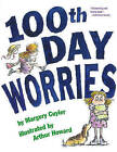 100th Day Worries by Margery Cuyler (Hardback, 2005)