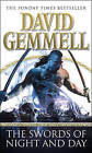 The Swords of Night and Day by David Gemmell (Paperback, 2005)
