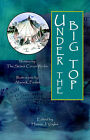 Under the Big Top by The Senior Circus Works (Hardback, 2005)