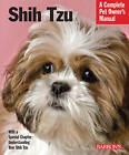 Shih Tzu: Complete Pet Owner's Manual by Jaime J. Sucher (Paperback, 2010)