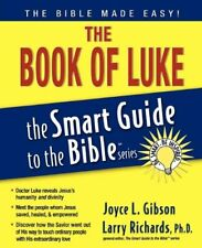 The Smart Guide to the Bible: The Book of Luke (2007, Paperback)