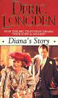 Diana's Story by Deric Longden (Paperback, 1993)