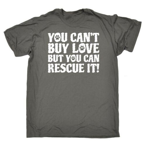 Cant Buy Love mais vous pouvez sauver ce T-shirt homme tee-shirt Anniversaire Animal Chien Chat Animaux