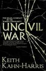 Uncivil War: The Israel Conflict in the Jewish Community by Keith Kahn-Harris (Paperback, 2014)
