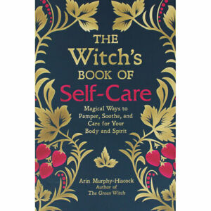 The Witches Book Of Self-Care by Arin Murphy-Hiscock (Paperback), Books, New