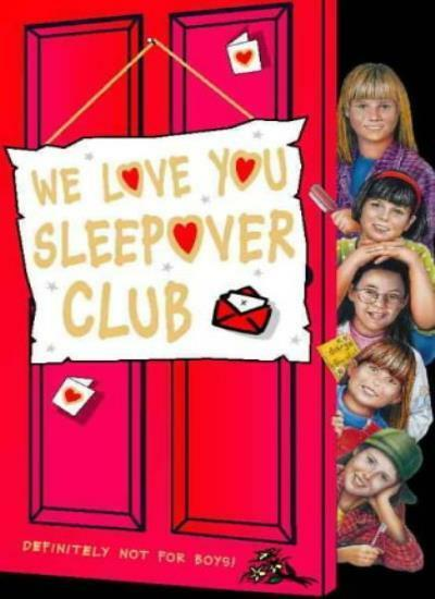 The Sleepover Club (26) - We Love You, Sleepover Club,Sue Mongredien