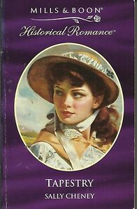 Tapestry-by-Sally-Cheney-Paperback-Mills-amp-Boon-Historical-Romance