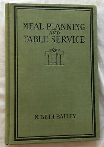 Meal-Planning-and-Table-Service-In-The-American-Home-1st-ed-1923-N-Beth-Bailey