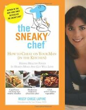 The Sneaky Chef: How to Cheat on Your Man (In the