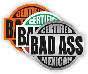 Image is loading Bad-Ass-Mexican-Hard-Hat-Stickers-Safety-Helmet-