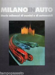 MILANO-IN-AUTO-Storie-milanesi-di-uomini-e-di-automobili-MARCHIANO-039-1990