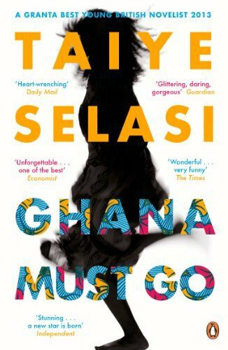 1 of 1 - Ghana Must Go by Selasi, Taiye 0670919888 The Cheap Fast Free Post