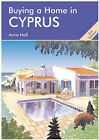 Buying a Home in Cyprus by Anne Hall (Paperback, 2005)