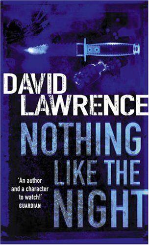 Nothing Like the Night,David Lawrence