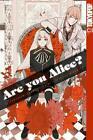 Are you Alice? 06 von Ai Ninomiya und Ikumi Katagiri (2013, Taschenbuch)
