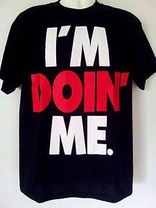 I-039-m-Doin-039-Me-T-Shirt-Funny