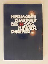 Hermann Gmeiner die SOS Kinderdorfer