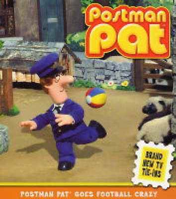 Postman Pat Goes Football Crazy by John Cunliffe, Acceptable Book (Paperback) FR