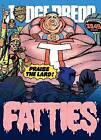 Judge Dredd: Fatties by Grant Alan, John Wagner (Paperback / softback, 2013)
