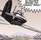 30 Seconds Before the Calico Wall! by Various Artists (CD, Jul-2006, Arf! Arf!)
