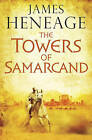 The Towers of Samarcand by James Heneage (Paperback, 2015)