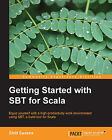 Getting Started with SBT for Scala by Shiti Saxena (Paperback, 2013)