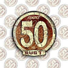 50 Shades of Rust STICKER 84mm, longboard, panel van, custom car, caddy, pick up