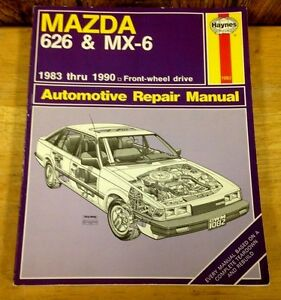 haynes 1983 1990 mazda 626 mx 6 front wheel drive automobile rh ebay co uk